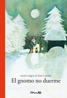 GNOMO NO DUERME, EL (LINDGREN, ASTRID /  CORIMBO (L))