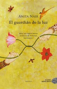 GUARDIAN DE LA LUZ, EL (NAIR, ANITA /  DUOMO EDICIONES (L))