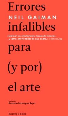 ERRORES INFALIBLES PARA (Y POR) EL ARTE (GAIMAN, NEIL /  MALPASO )