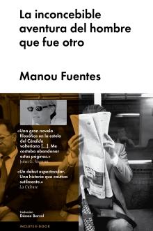 INCONCEBIBLE AVENTURA DEL HOMBRE QUE FUE OTRO, LA (FUENTES, MANOU /  MALPASO )