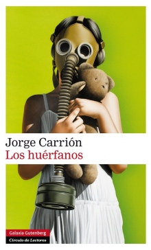 HUERFANOS, LOS (CARRION, JORGE / GALAXIA GUTENBERG)
