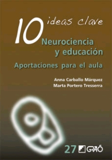 10 IDEAS CLAVE. NEUROCIENCIA Y EDUCACION