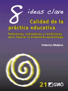 8 IDEAS CLAVE. CALIDAD DE LA PRACTICA EDUCATIVA
