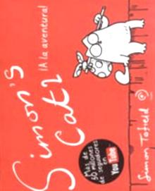 SIMON'S CAT 2 ¡ A LA AVENTURA !